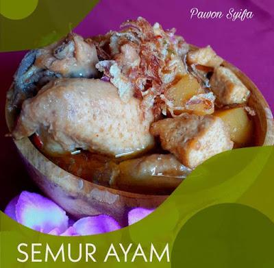 Pawon Syifa: Resep Semur Ayam www.guntara.com