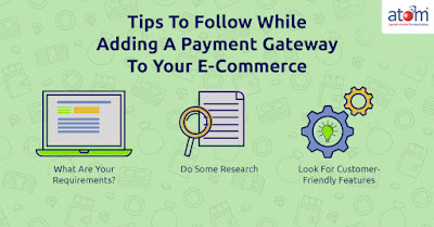 Tips to follow while adding a payment gateway to your E-Commerce