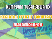 Kumpulan Tugas Siswa SD di Rumah Efektif Fakultatif Ramadhan 2021