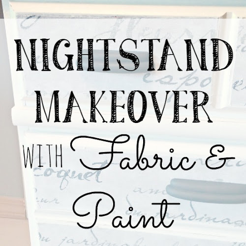 Nightstand Makeover with Fabric & Paint