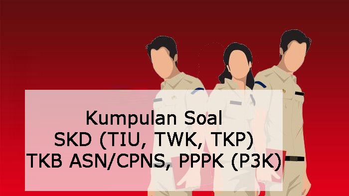 Soal TKD TWK CPNS 2019