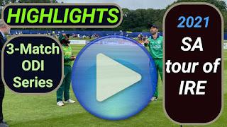 South Africa tour of Ireland 3-Match ODI Series 2021