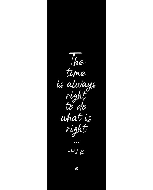 ©LostBumblebee 2020 MDBN free printable, Martin Luther King Jr. the time is always right to do the right thing, personal use only