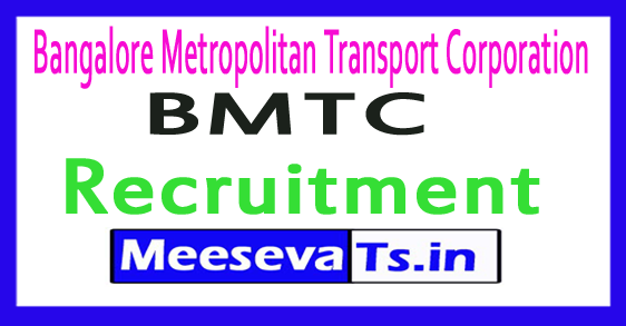 Bangalore Metropolitan Transport Corporation BMTC Recruitment 2018