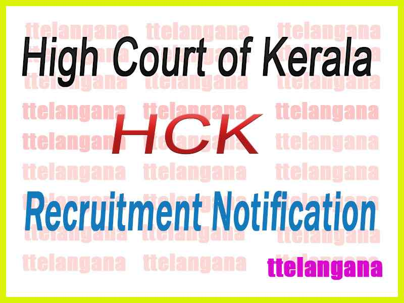 High Court of Kerala HCK Recruitment Notification