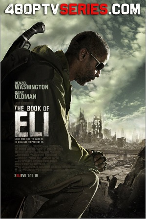 The Book of Eli (2010) 450MB Full Hindi Dual Audio Movie Download 480p Bluray thumbnail