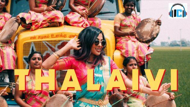 Thalaivi Lyrics - Vidya Vox Song Download