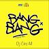 Dj Ciro M - Bang Bang (Afro House) 2017 | Download