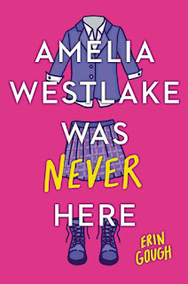review of Amelia Westlake Was Never Here by Erin Gough