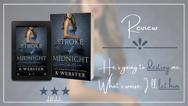 Stroke of Midnight by K. Webster