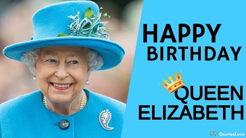 [Latest] Queen's Birthday 2021: Images, Pictures, Posters [Queen Elizabeth Birthday Special]