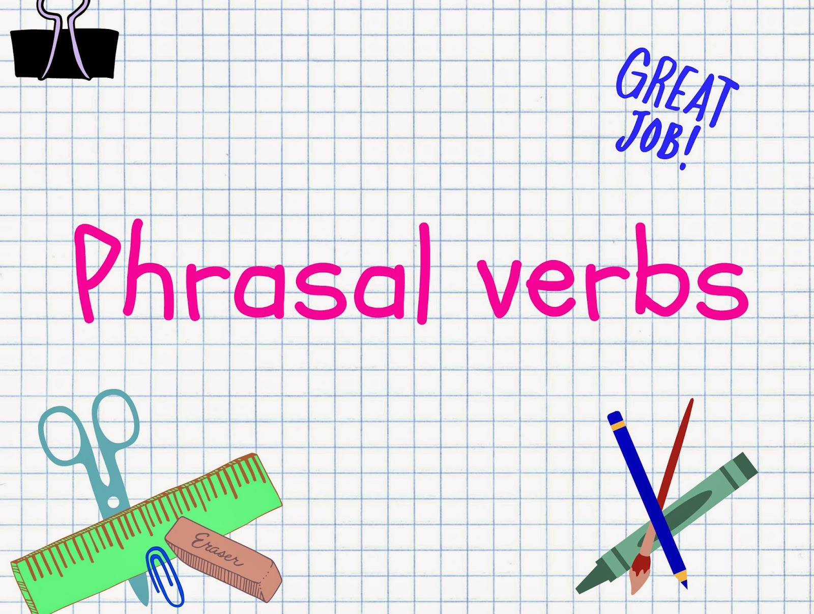phrasal verb look