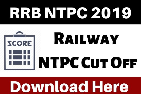 RRB NTPC Cut Off 2019 - Check Railway NTPC Expected Cutoff 2019