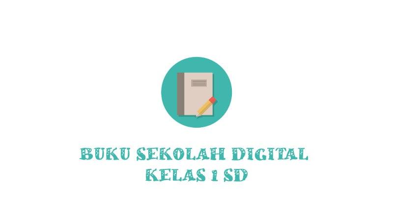 Buku Sekolah Digital Kelas 1 SD