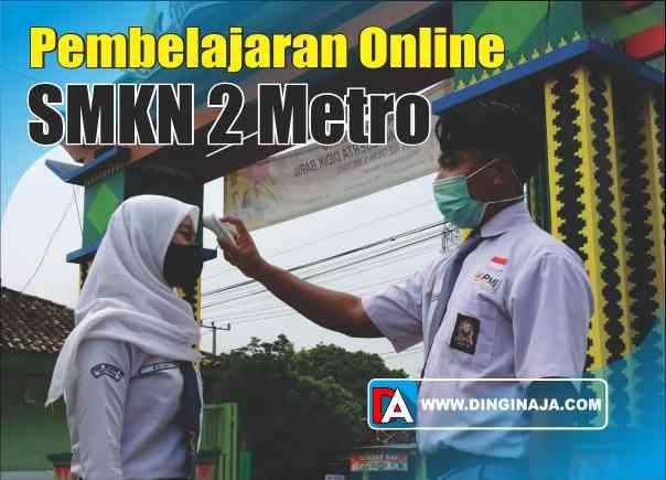 Pembelajaran Online SMK Negeri 2 Metro
