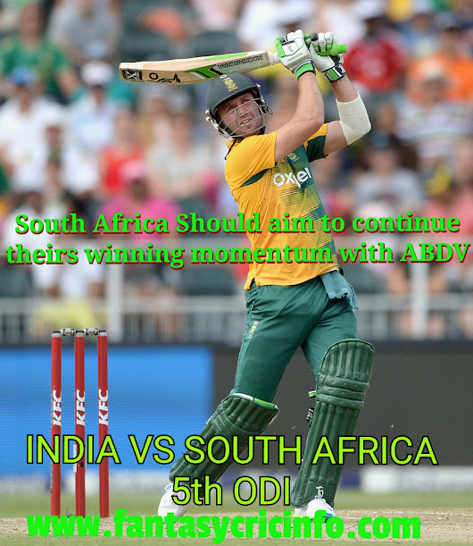 INDIA VS SOUTH AFRICA 5th ODI 2018 DREAM 11 MATCH AND FANTASY CRICKET PREVIEW, PROBABLE 11 AND FREE TEAM