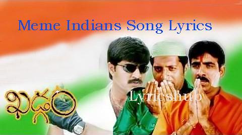 Meme%2BIndians%2BSong%2BLyricskhadgamimages22 lyrics hub july 2017,Meme Indians Song Free Download