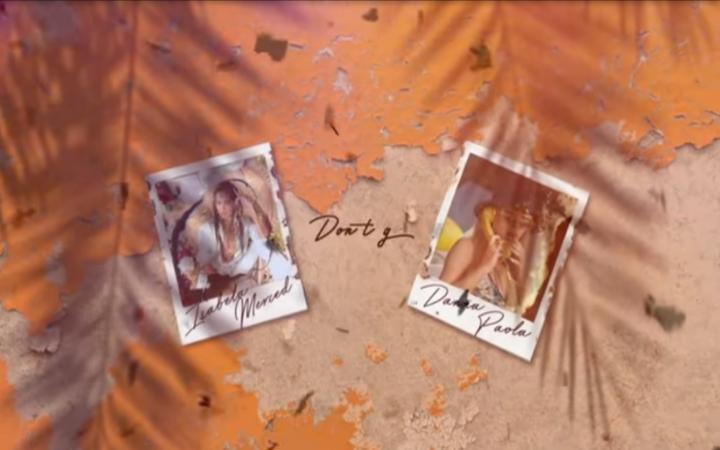 Isabela Merced & Danna Paola - Dont Go