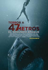 Terror a 47 Metros: El Segundo Ataque / A 47 Metros 2: El Terror Emerge