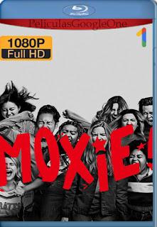 Moxie (2021) [1080p Web-DL] [Latino-Inglés] [LaPipiotaHD]
