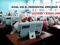 Soal Latihan UN SMK/MAK Bahasa Indonesia 2018 / 2019 Plus Kunci Jawaban