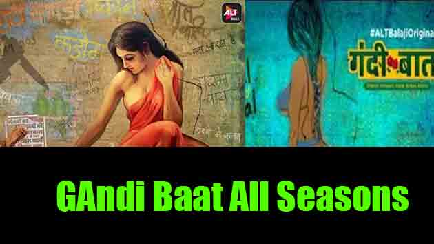 Gandi Baat Web Series | Mx Player Alt Balaji