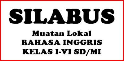 Silabus Mulok Bahasa Inggris K13 Kelas 1-6 SD/MI