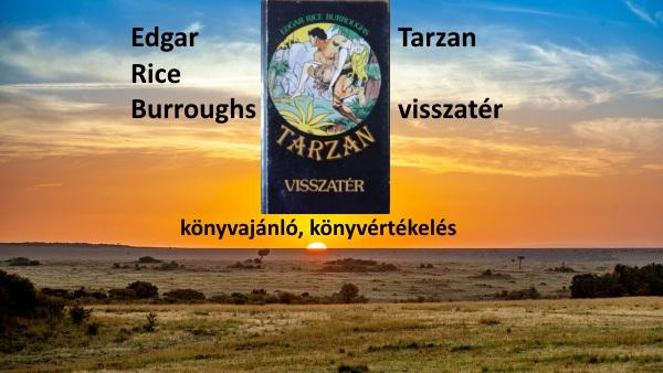 Tarzan visszatér könyvajánló, könyvértékelés