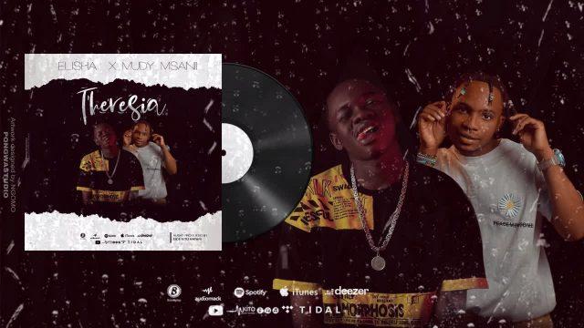 AUDIO | Elisha ft Muddy Msanii - Therresia [Mp3] Download now