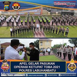 Polres Labuhanbatu Apel Gelar Pasukan Operasi Ketupat 2021