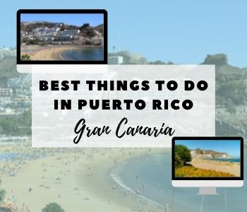 best things to do in puerto rico gran canaria