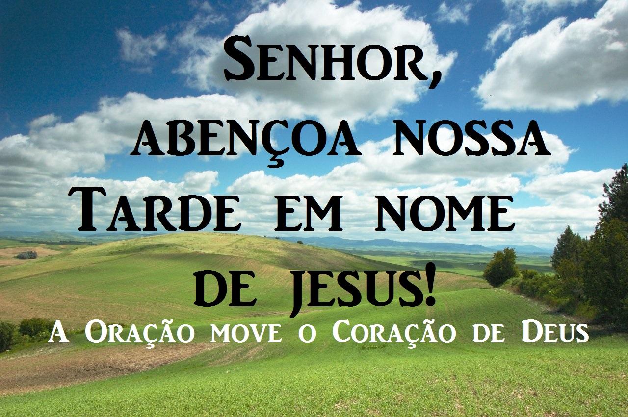 Imagens De Boa Tarde: A Oração Move O Coração De Deus: Boa Tarde Para Facebook E