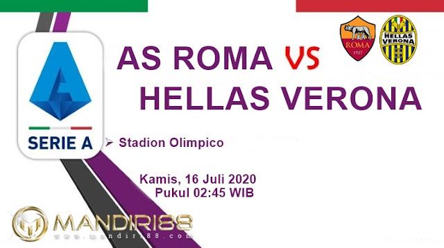 Prediksi AS Roma Vs Hellas Verona, Kamis 16 Juli 2020 Pukul 02.45 WIB