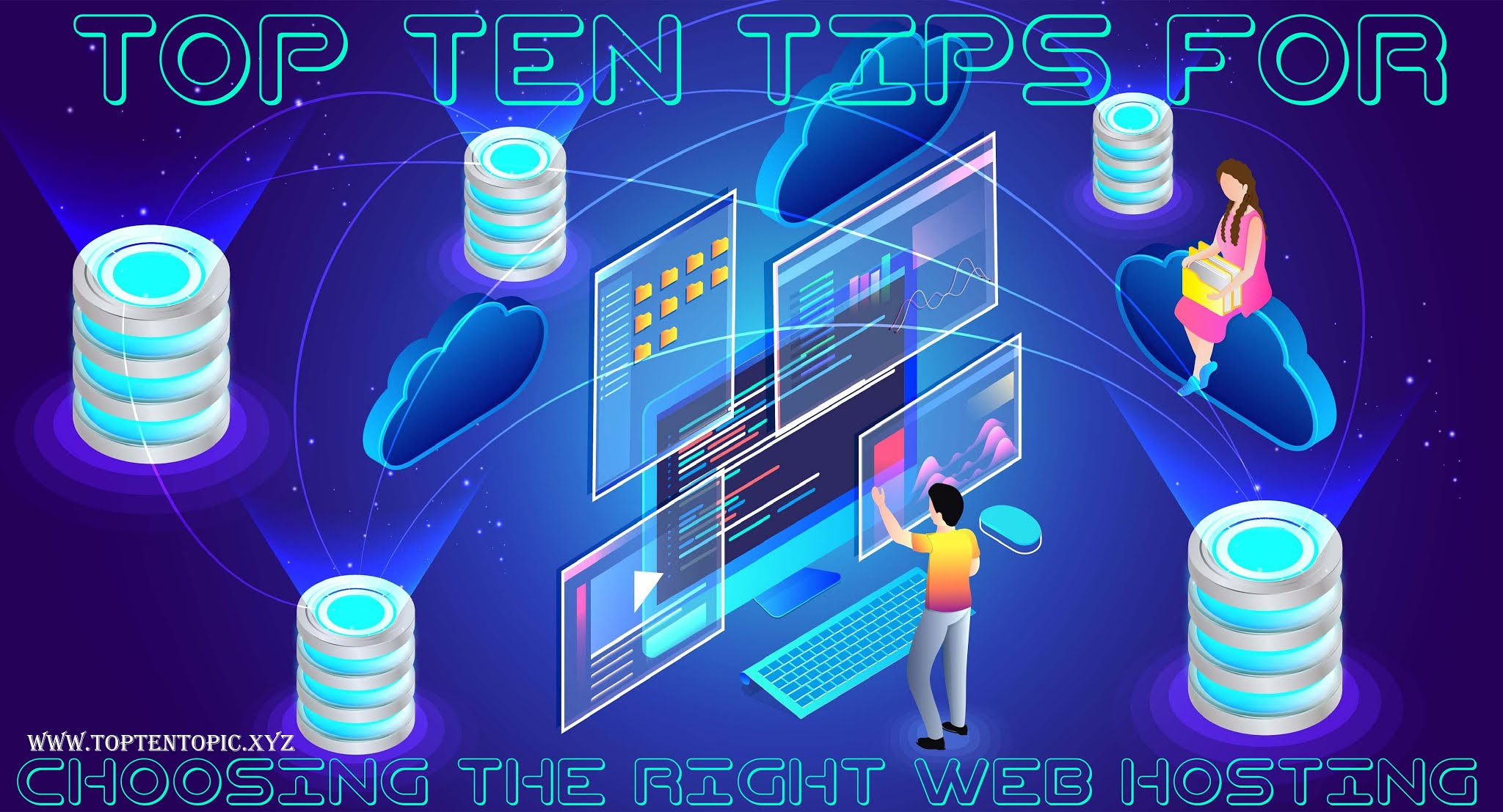 Top Ten Tips for Choosing the Right Web Hosting