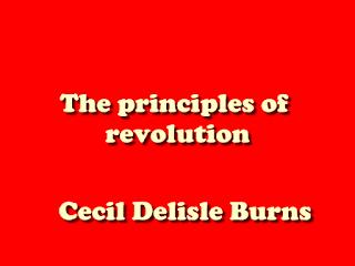 The principles of revolution