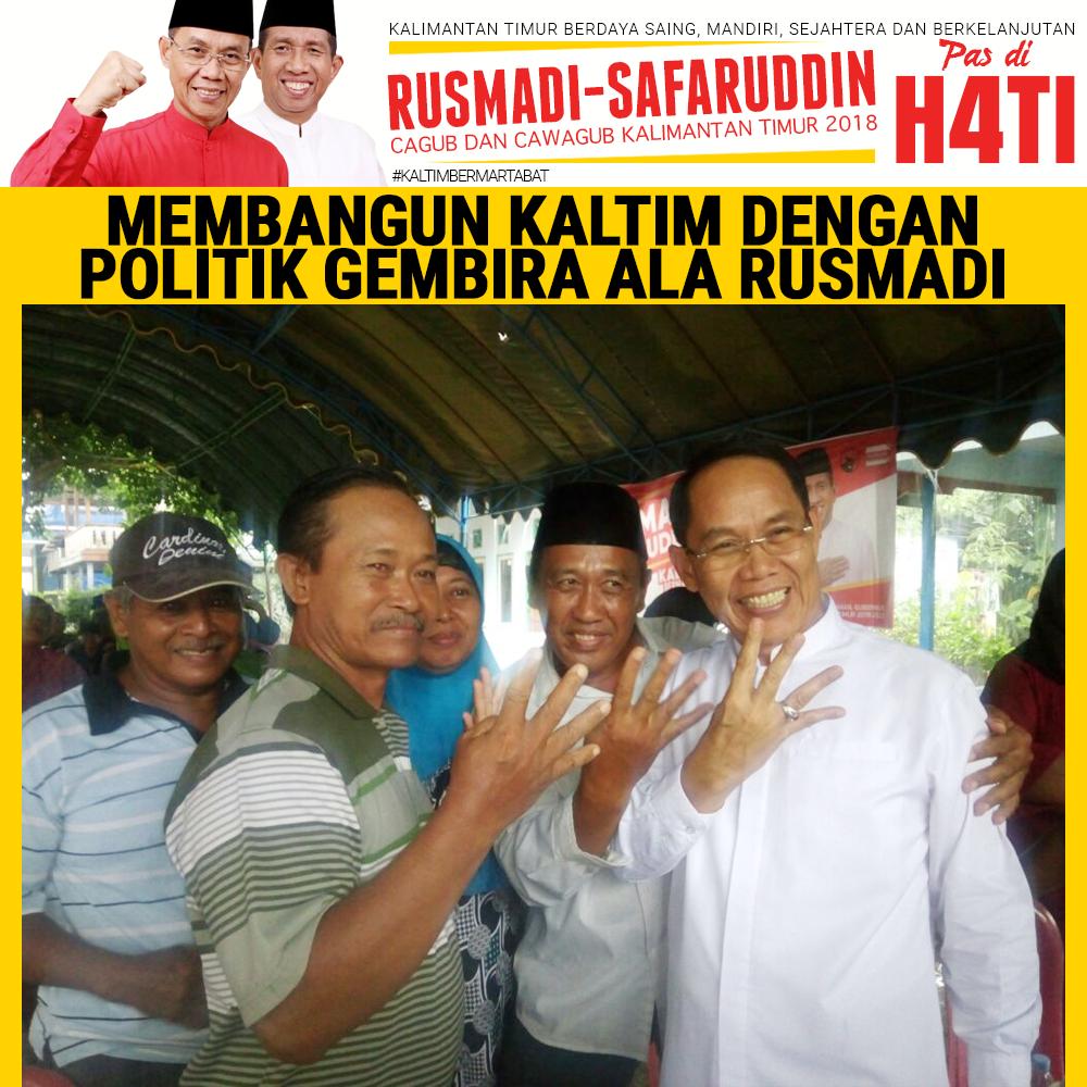 Membangun Kaltim Politik Gembira Ala Rusmadi