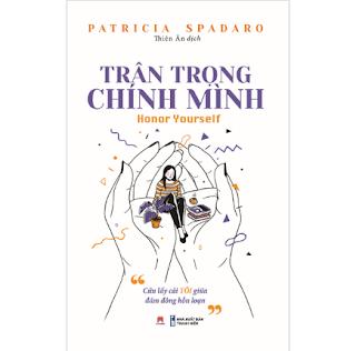 Trân Trọng Chính Mình ebook PDF EPUB AWZ3 PRC MOBI
