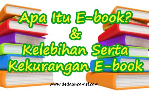 E-book. kelebihan, kekurangan, keburukan,