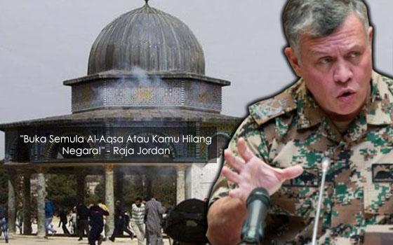 """""""Buka Semula Al-Aqsa Atau Kamu Hilang Negara!"""" - Raja Jordan"""
