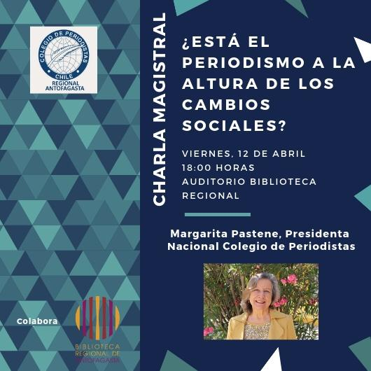 Margarita Pastene dictará charla en Antofagasta sobre el rol de la comunicación en los cambios sociales