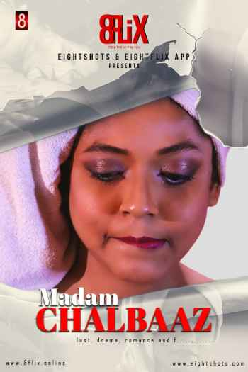 [18+] Madam Chalbaaz (2020) WEB-DL 720p [Short Film] | EightShots