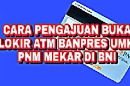 Cara Pengajuan Buka Blokir ATM Banpres UMKM PNM MEKAR Serentak untuk MENCAIRKAN