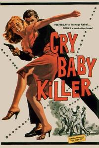 Watch The Cry Baby Killer Online Free in HD