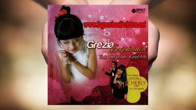 Grezia Ephiphania Feat Jason - Tak berubah kasih-Mu