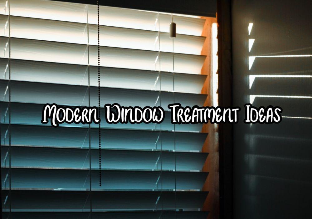 8 Best Modern Window Treatment Ideas