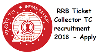 RRB Bhopal TC (Ticket Collector) 2018-2019 Recruitment