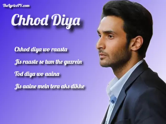 Chhod Diya Woh Rasta Hindi Song Lyrics - Baazaaru