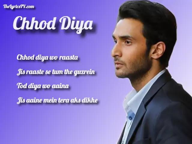 Chhod Diya Hindi Song Lyrics - Baazaaru - Arijit Singh