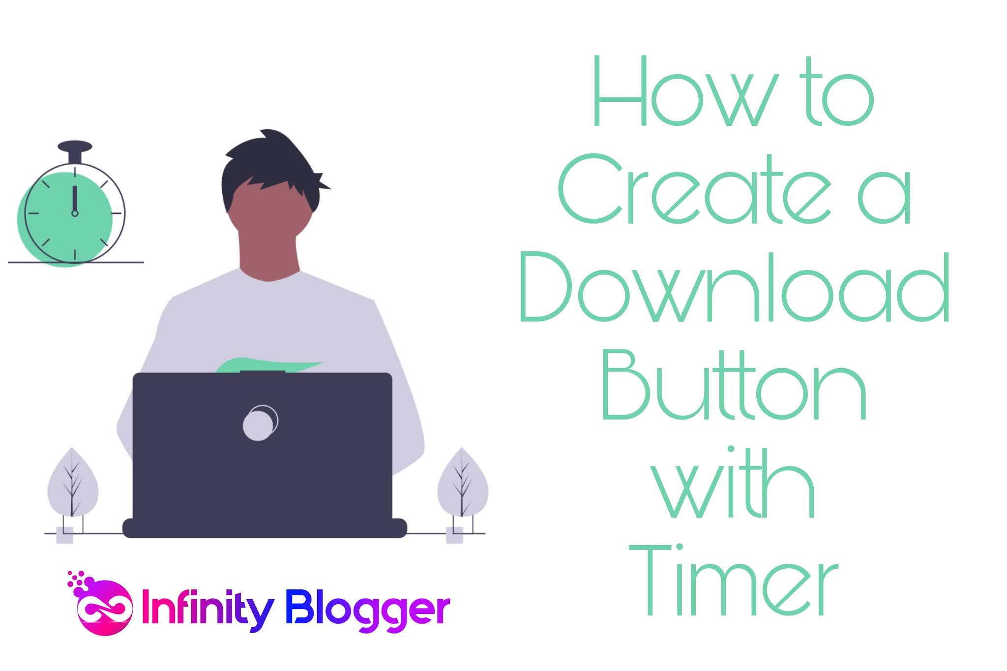 How to Create Download Button with timer for blogger 2021