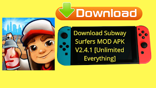 Download Subway Surfers MOD APK V2.4.1 [Unlimited Everything]